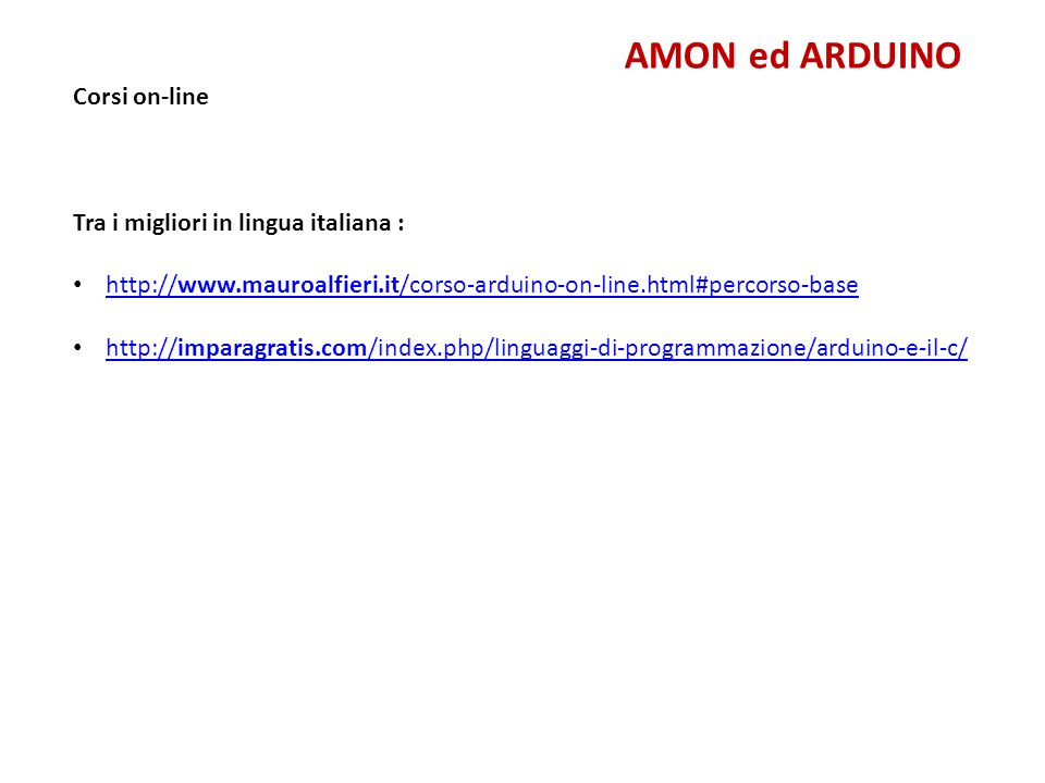 AMON ed ARDUINO Corsi on-line Tra i migliori in lingua italiana :