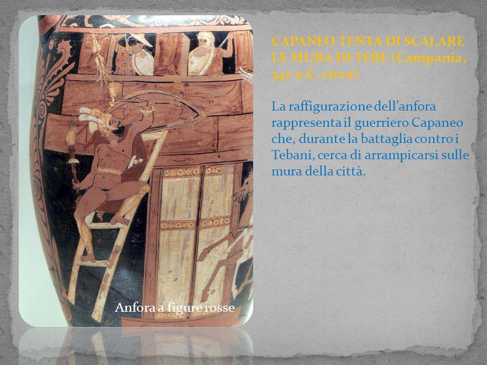 CAPANEO TENTA DI SCALARE LE MURA DI TEBE (Campania, 340 a.C. circa)
