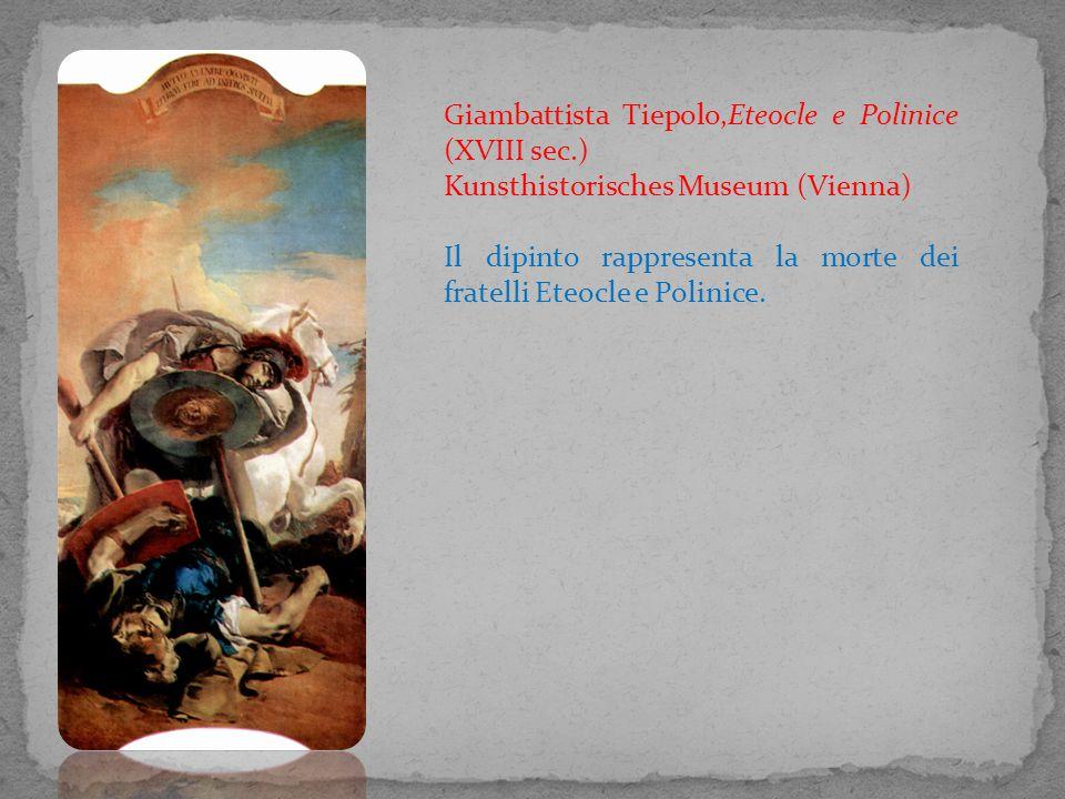 Giambattista Tiepolo,Eteocle e Polinice (XVIII sec.)