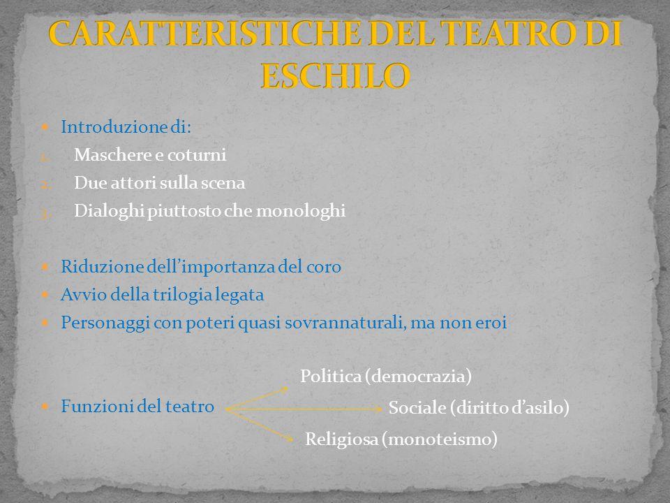 CARATTERISTICHE DEL TEATRO DI ESCHILO