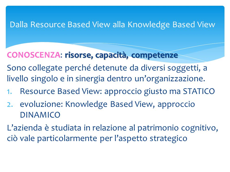 Dalla Resource Based View alla Knowledge Based View