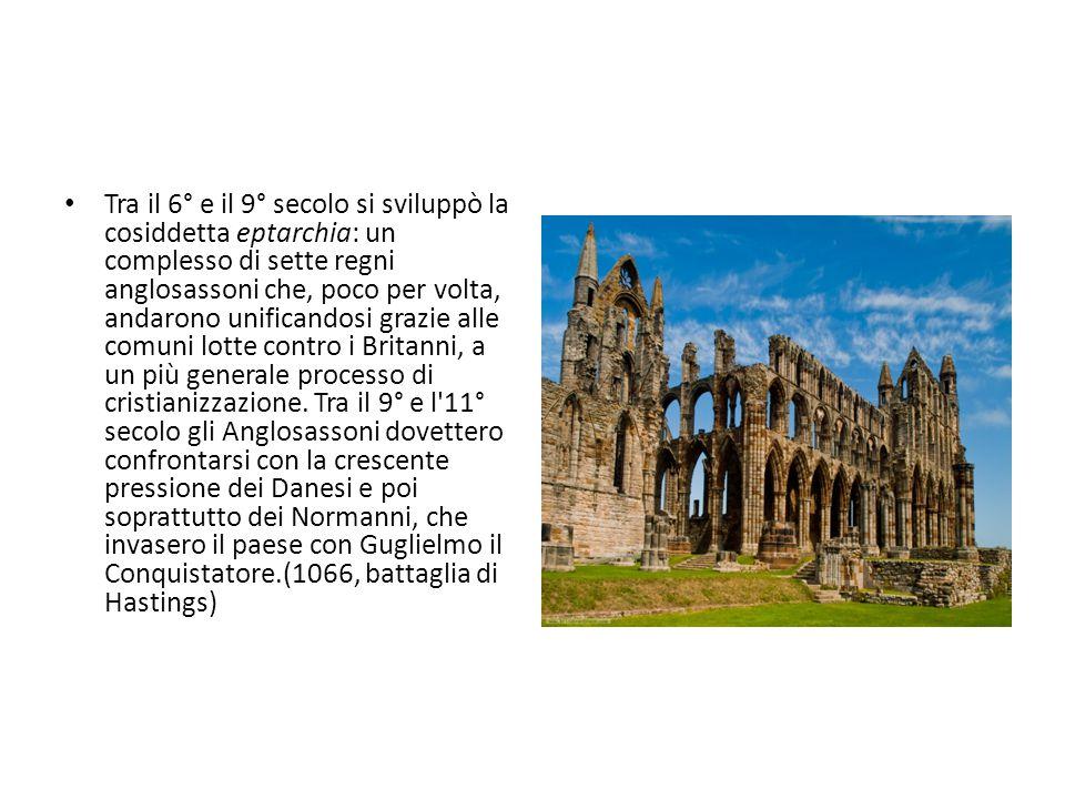 Tra il 6° e il 9° secolo si sviluppò la cosiddetta eptarchia: un complesso di sette regni anglosassoni che, poco per volta, andarono unificandosi grazie alle comuni lotte contro i Britanni, a un più generale processo di cristianizzazione.