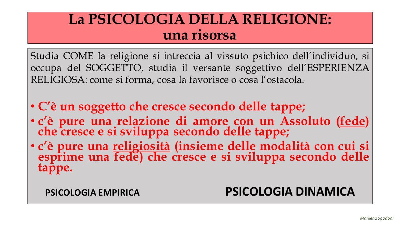 La PSICOLOGIA DELLA RELIGIONE: una risorsa