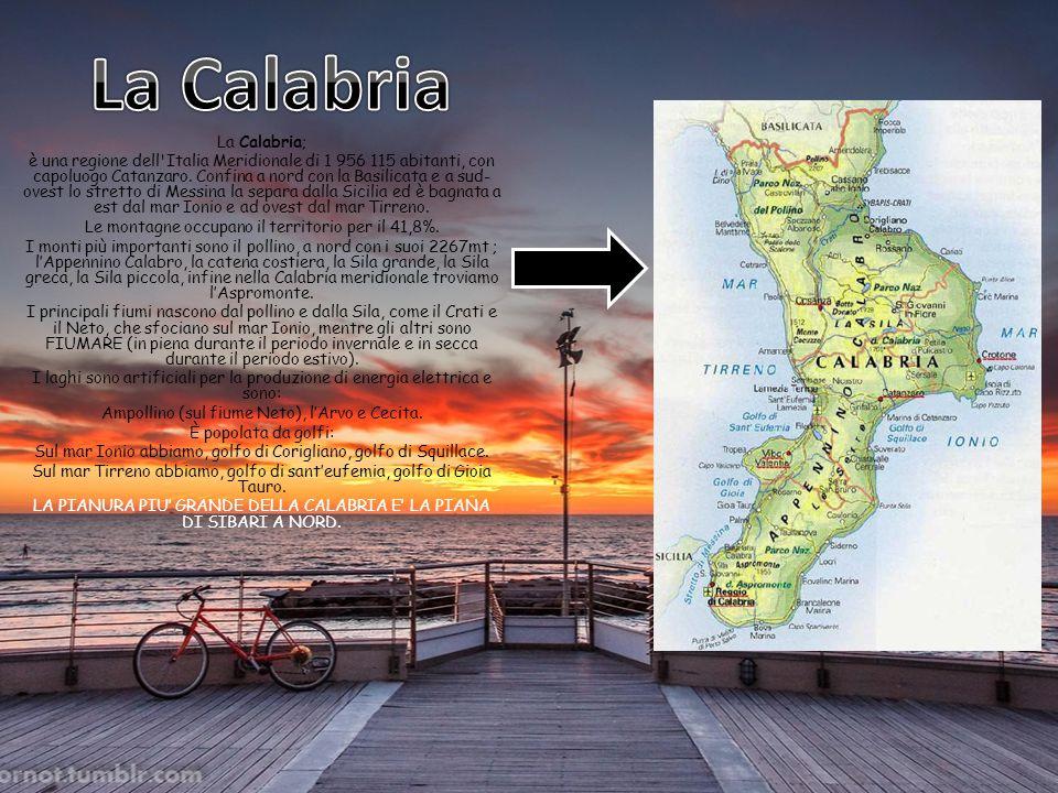 La Calabria La Calabria;