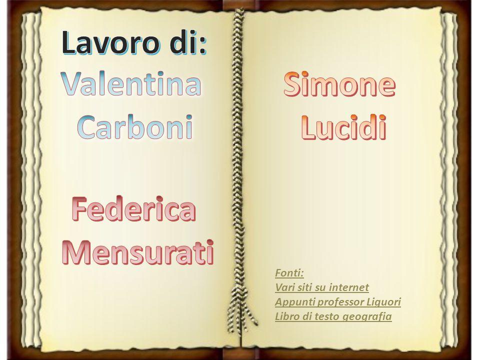 Lavoro di: Valentina Carboni Simone Lucidi Federica Mensurati