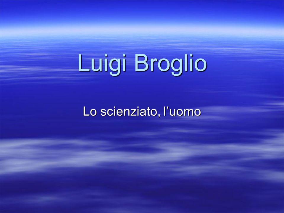Luigi Broglio Lo scienziato, l'uomo