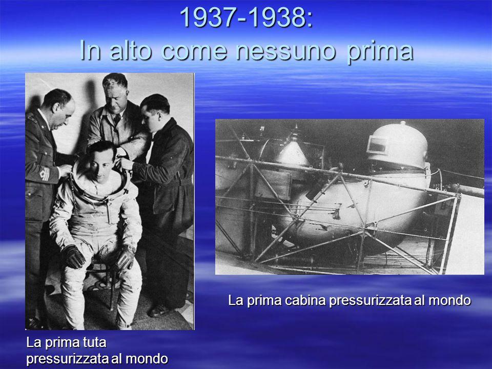 1937-1938: In alto come nessuno prima