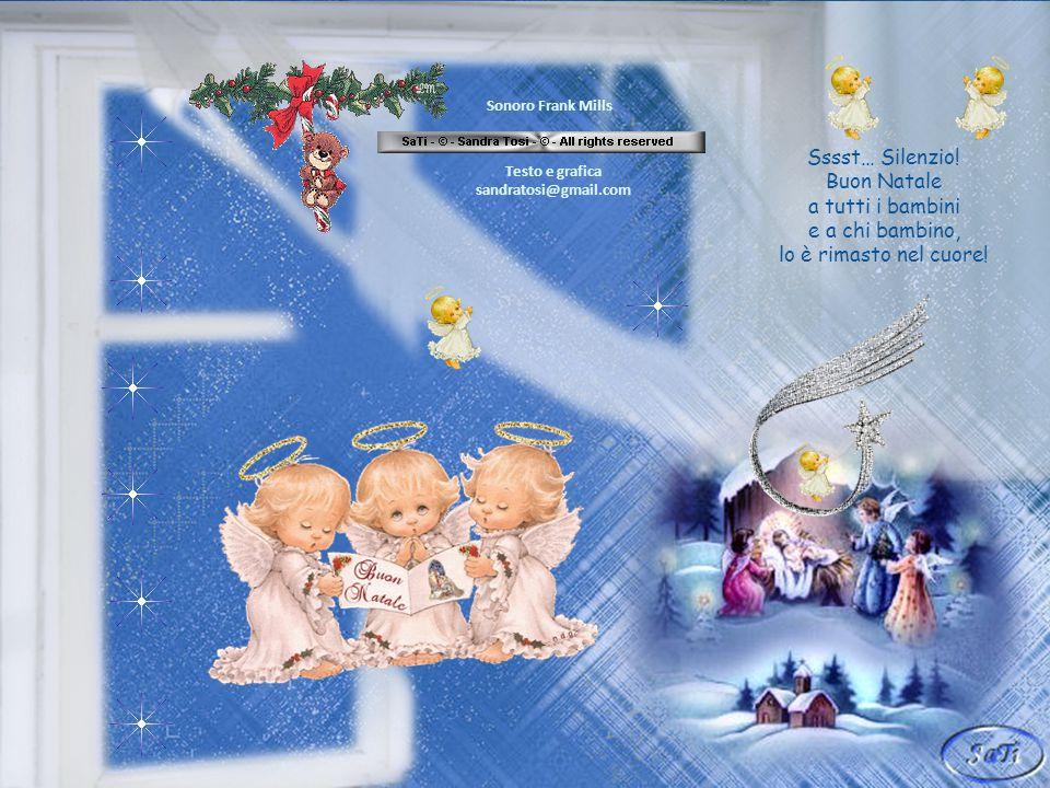 Sssst… Silenzio! Buon Natale a tutti i bambini e a chi bambino,