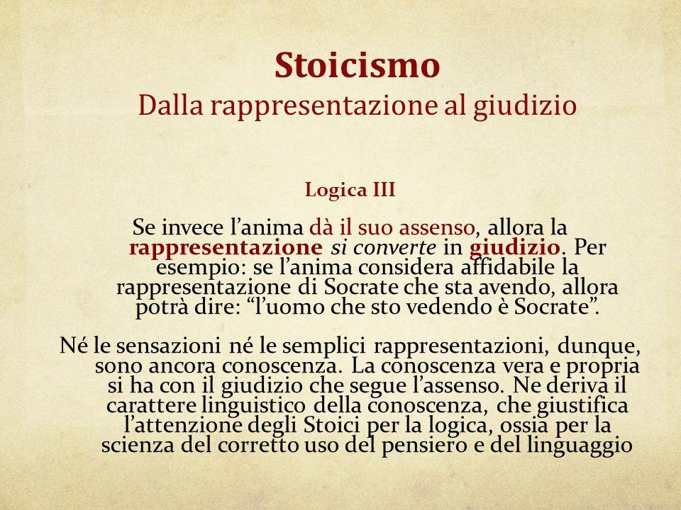Stoicismo Dalla rappresentazione al giudizio