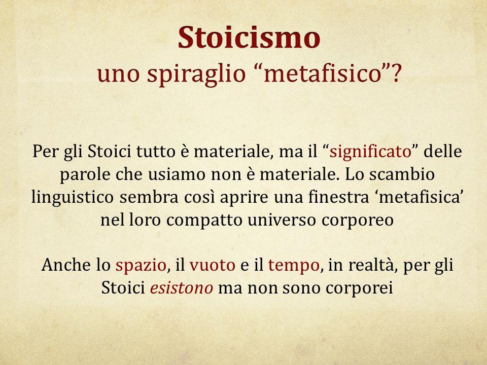 Stoicismo uno spiraglio metafisico