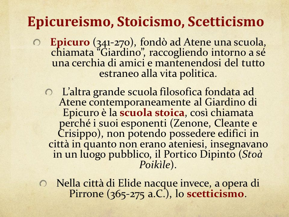 Epicureismo, Stoicismo, Scetticismo