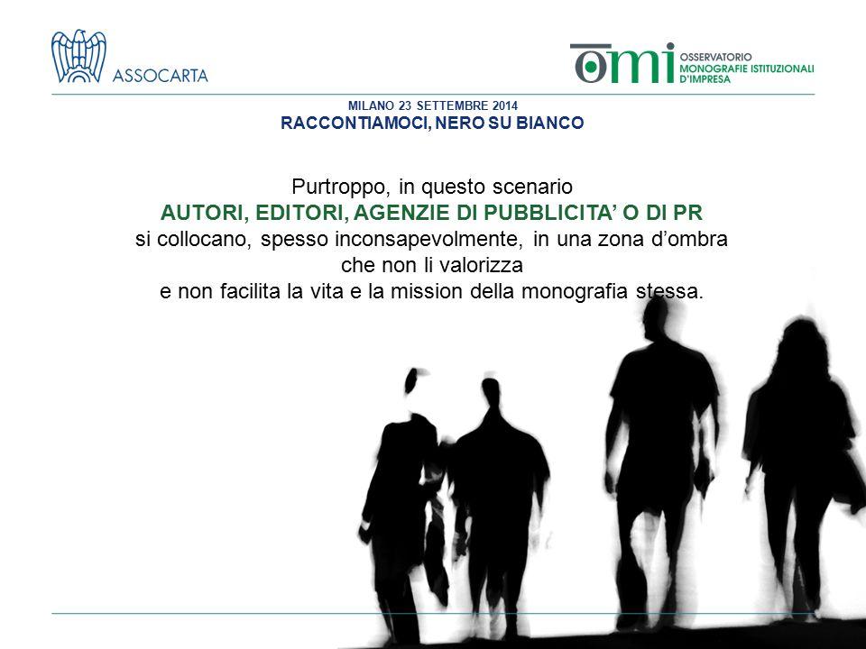 AUTORI, EDITORI, AGENZIE DI PUBBLICITA' O DI PR