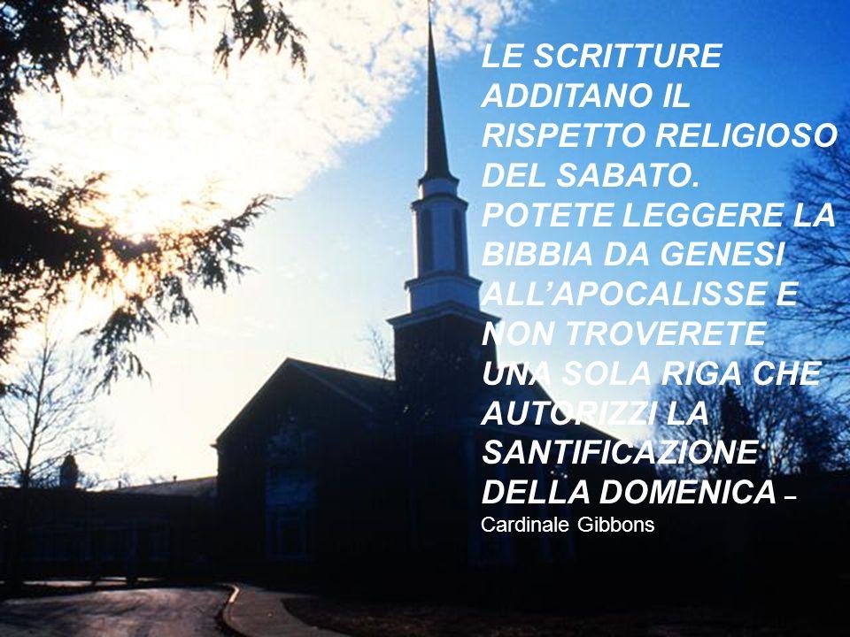 LE SCRITTURE ADDITANO IL RISPETTO RELIGIOSO DEL SABATO