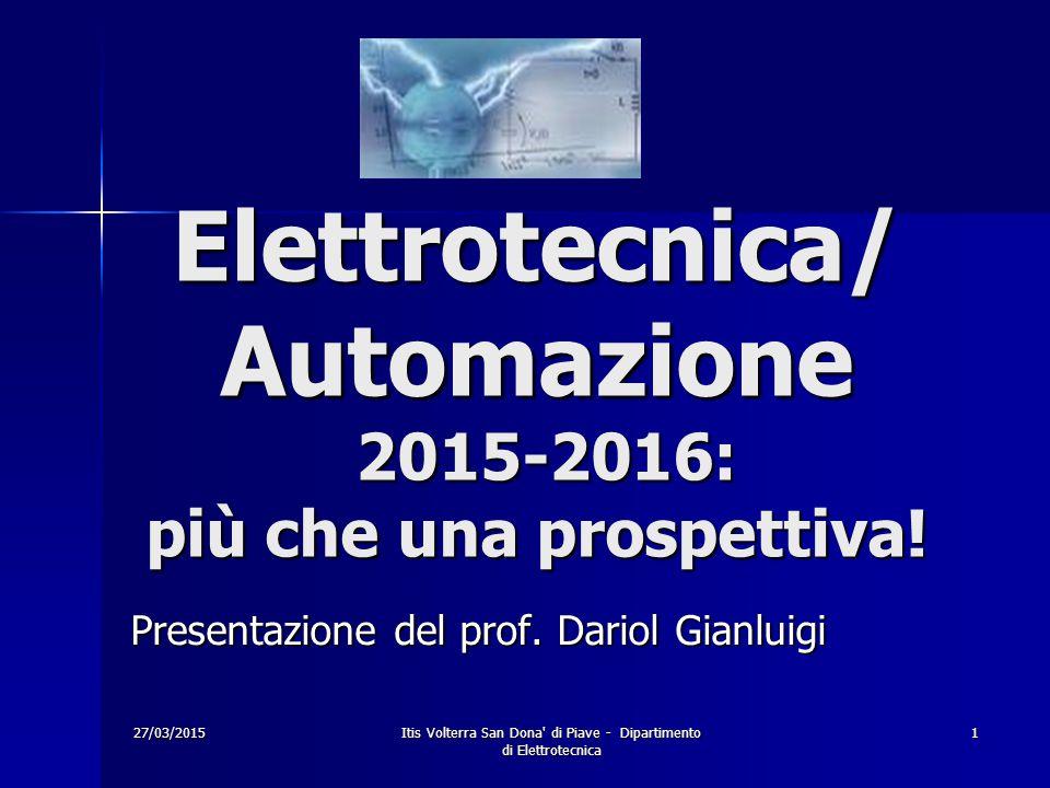 Elettrotecnica/ Automazione 2015-2016: più che una prospettiva!