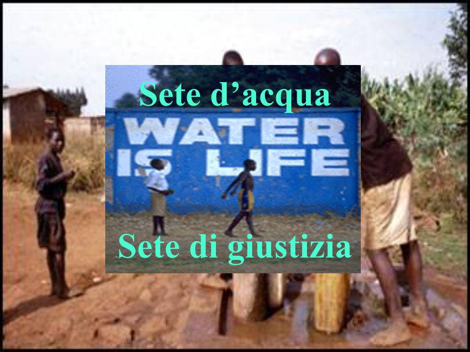 Sete d'acqua Sete di giustizia