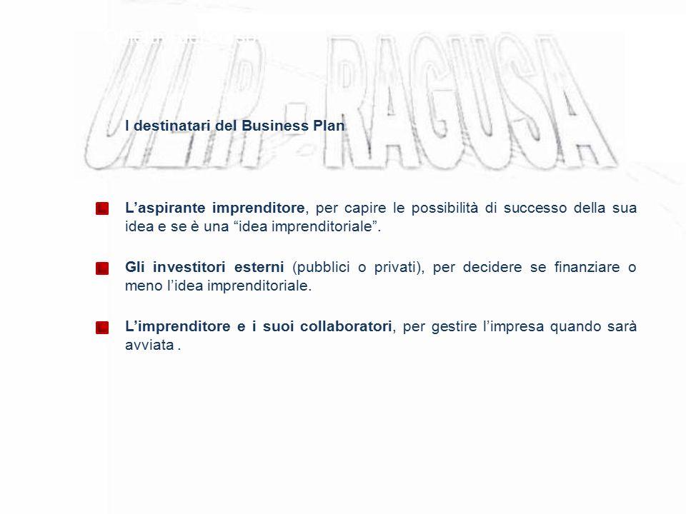 Obiettivi del corso I destinatari del Business Plan