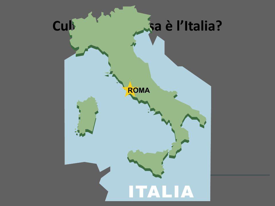 Cultura: Che cosa è l'Italia