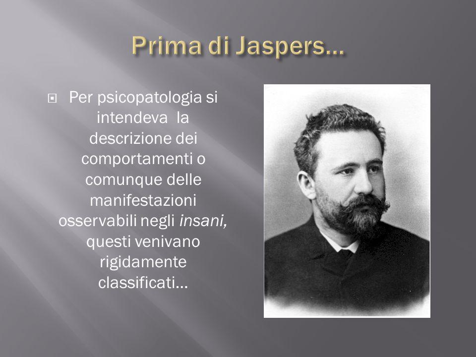 Prima di Jaspers…