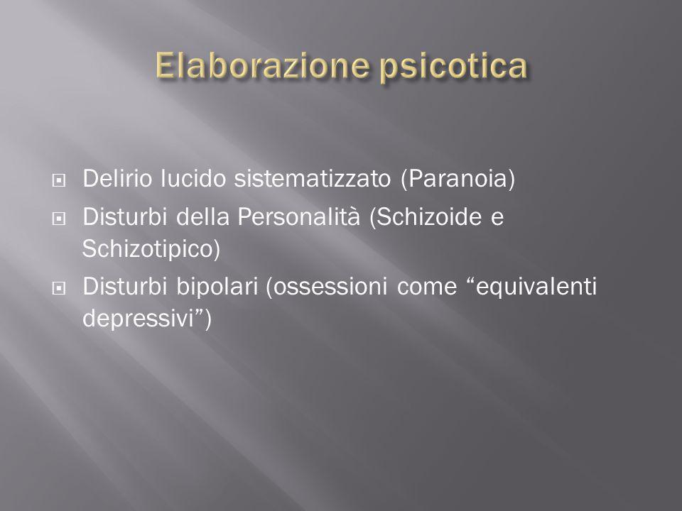 Elaborazione psicotica