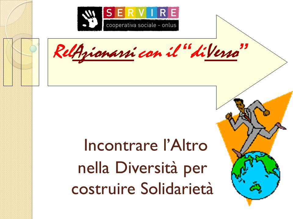 Incontrare l'Altro nella Diversità per costruire Solidarietà