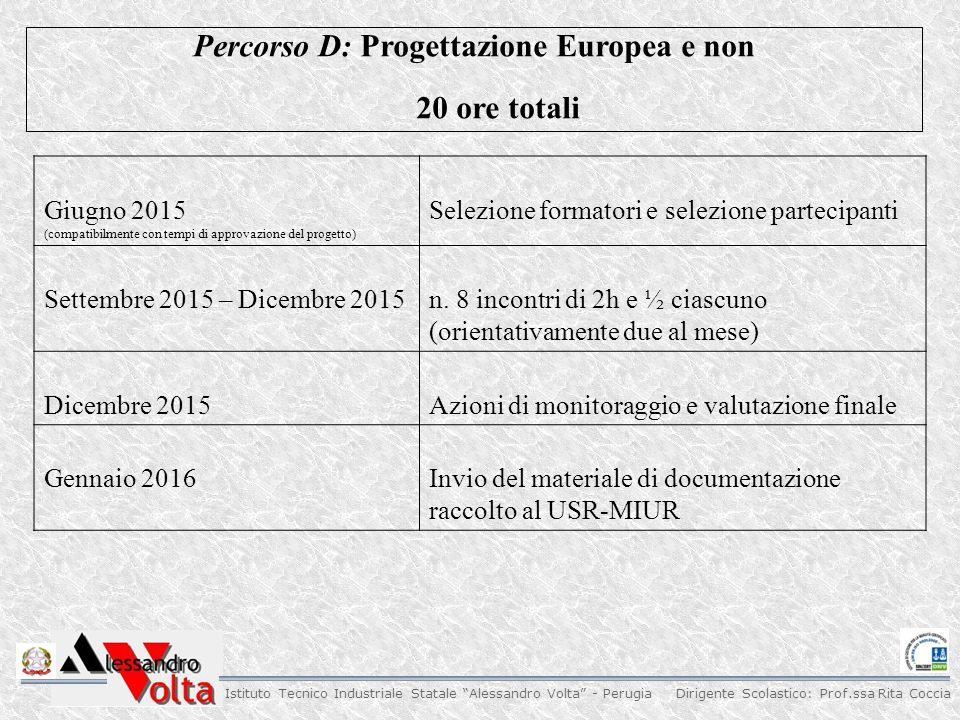 Percorso D: Progettazione Europea e non
