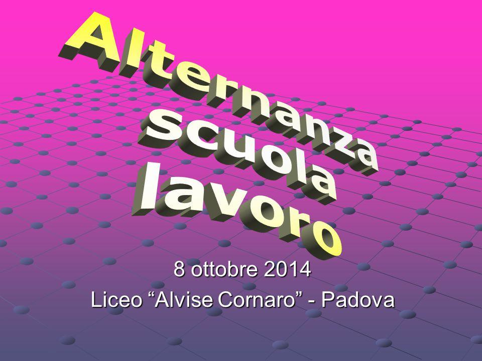 8 ottobre 2014 Liceo Alvise Cornaro - Padova