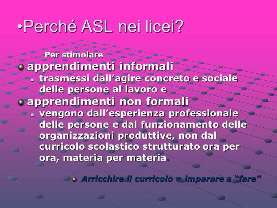Perché ASL nei licei apprendimenti informali