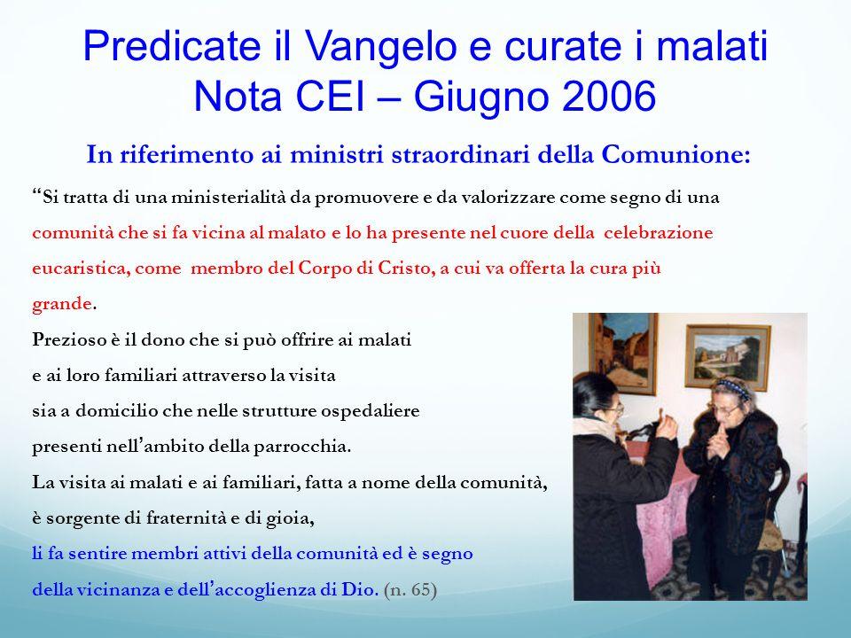 Predicate il Vangelo e curate i malati Nota CEI – Giugno 2006