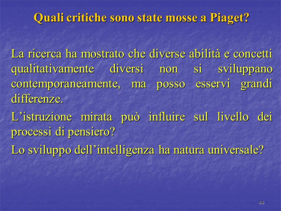 Quali critiche sono state mosse a Piaget