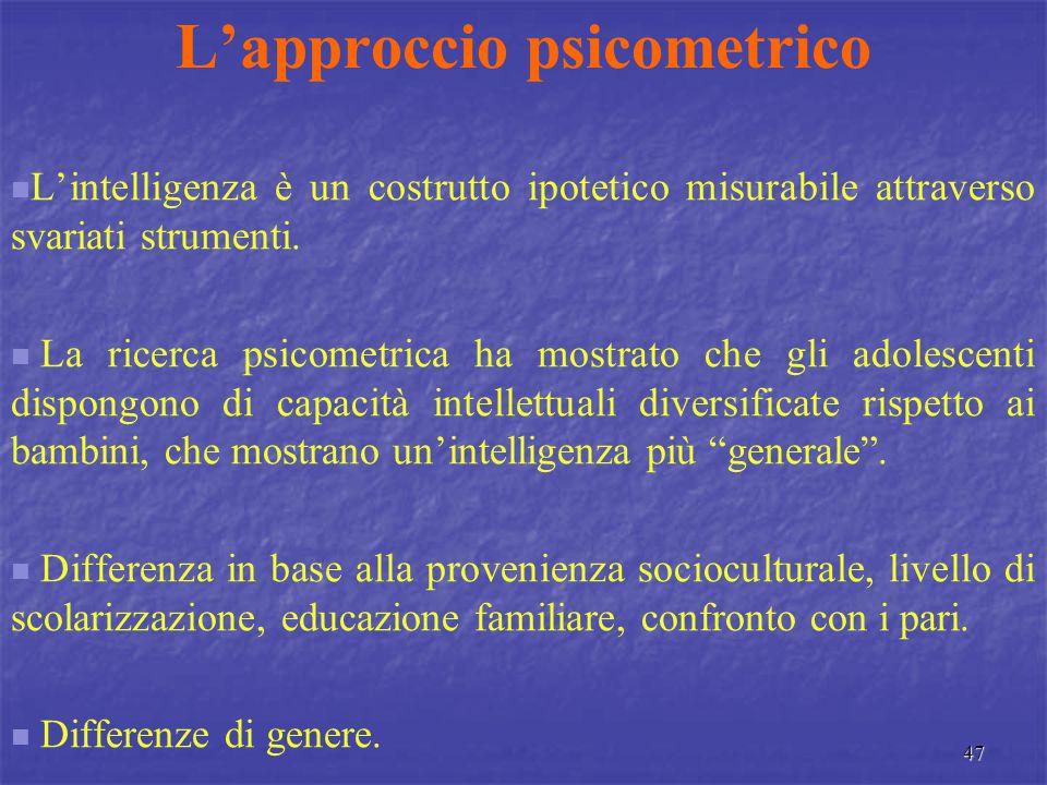 L'approccio psicometrico