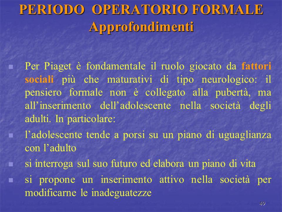 PERIODO OPERATORIO FORMALE Approfondimenti