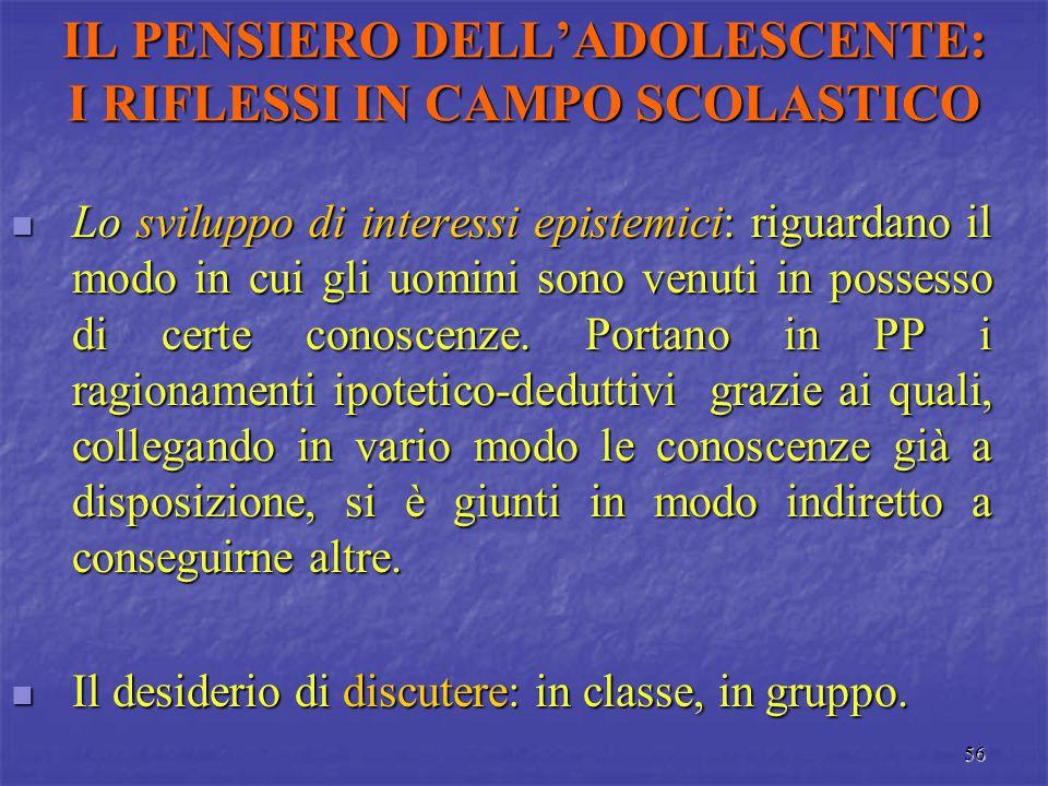 IL PENSIERO DELL'ADOLESCENTE: I RIFLESSI IN CAMPO SCOLASTICO