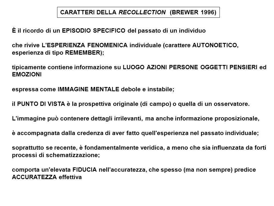 CARATTERI DELLA RECOLLECTION (BREWER 1996)