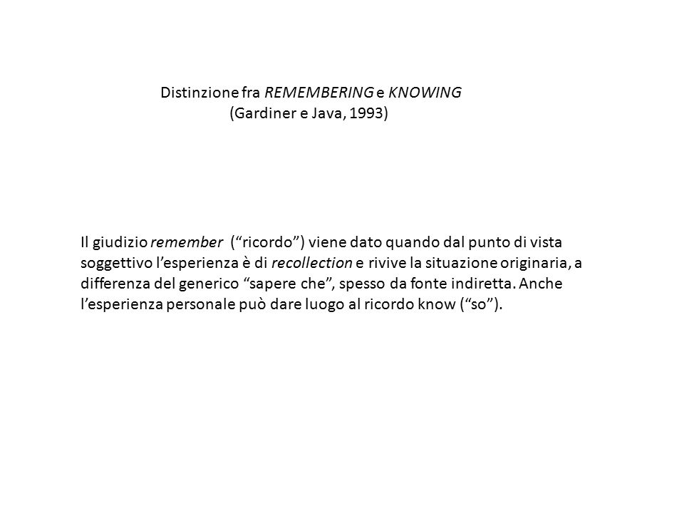 Distinzione fra REMEMBERING e KNOWING