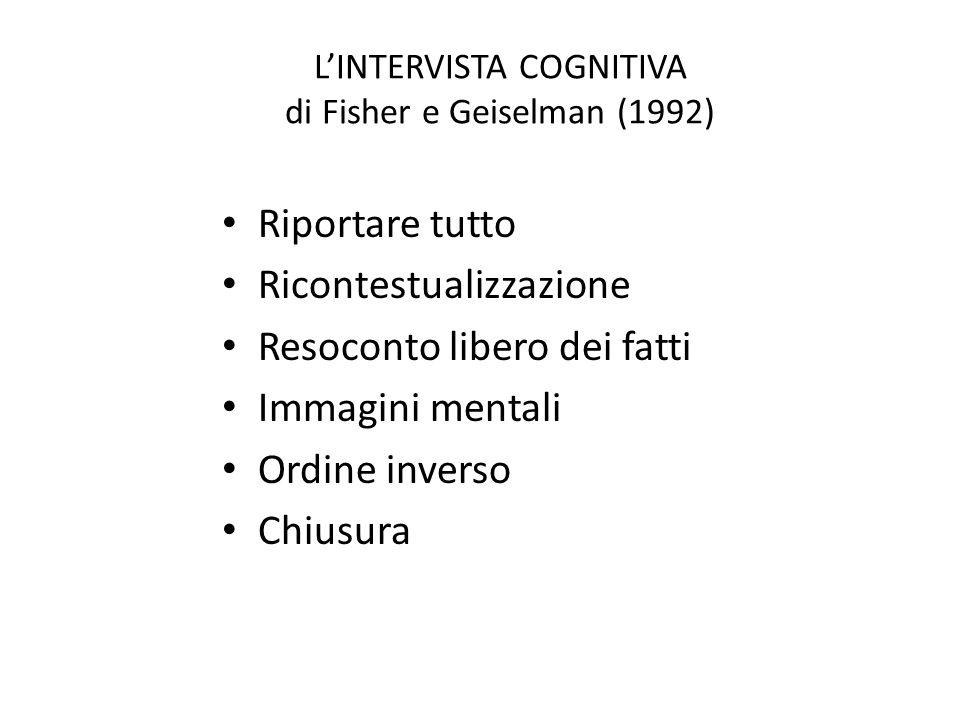 L'INTERVISTA COGNITIVA di Fisher e Geiselman (1992)