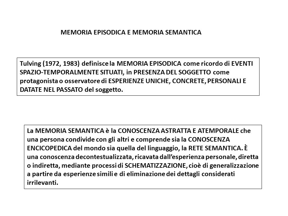 MEMORIA EPISODICA E MEMORIA SEMANTICA