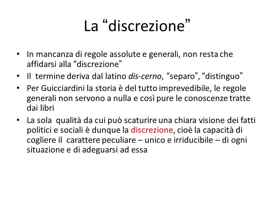 La discrezione In mancanza di regole assolute e generali, non resta che affidarsi alla discrezione