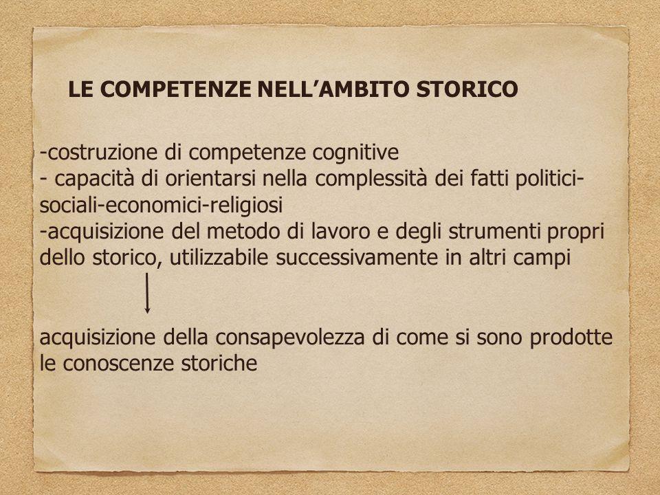LE COMPETENZE NELL'AMBITO STORICO