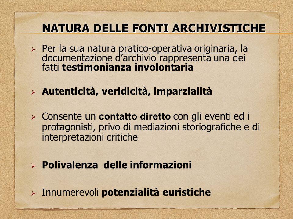 NATURA DELLE FONTI ARCHIVISTICHE