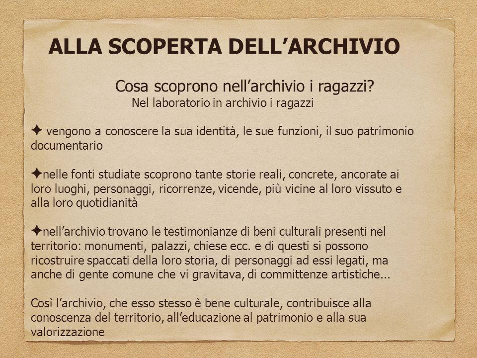 ALLA SCOPERTA DELL'ARCHIVIO