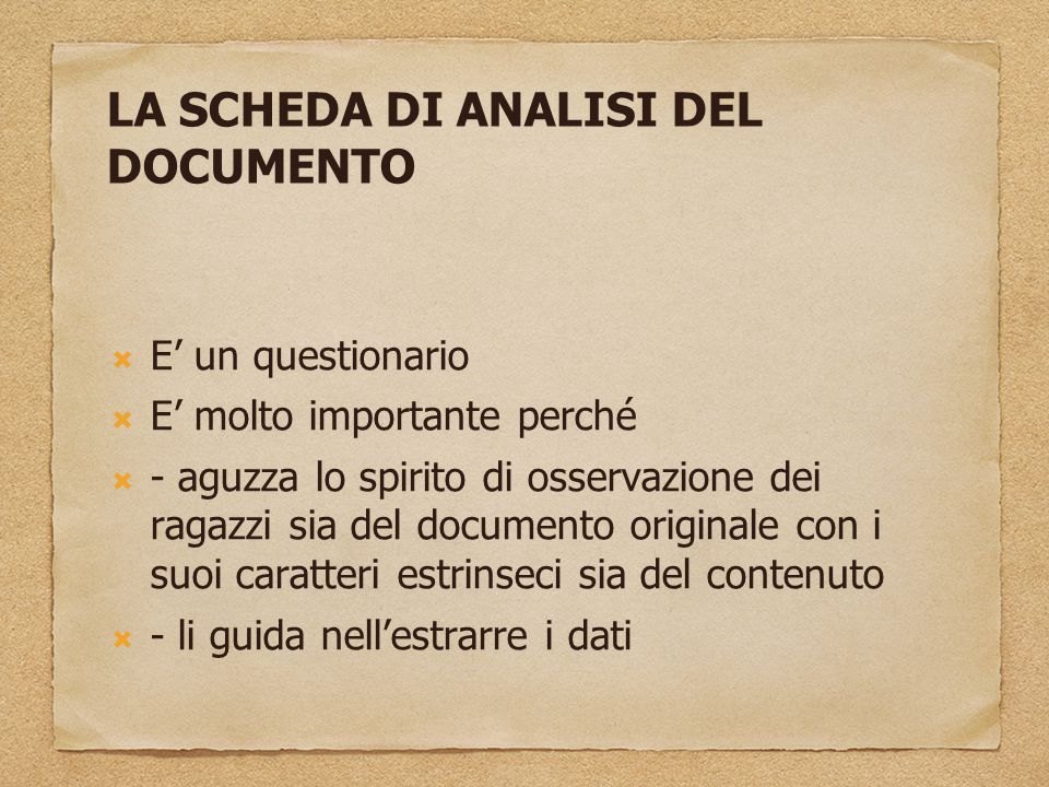 LA SCHEDA DI ANALISI DEL DOCUMENTO