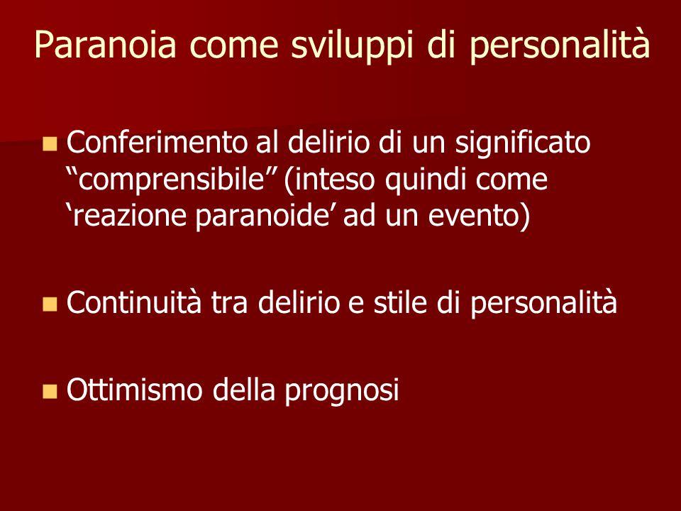 Paranoia come sviluppi di personalità