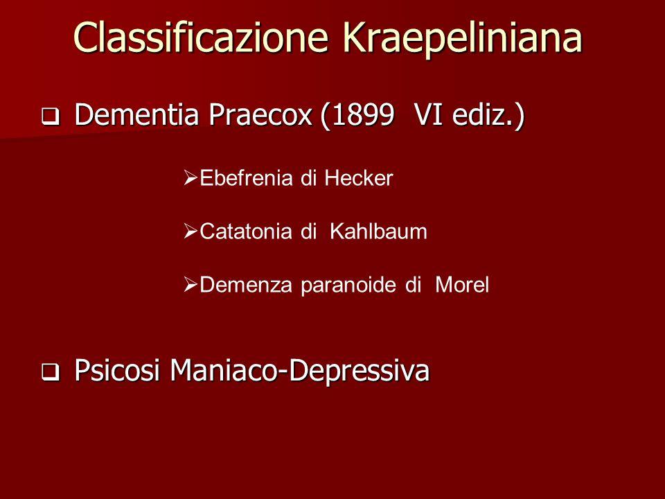 Classificazione Kraepeliniana