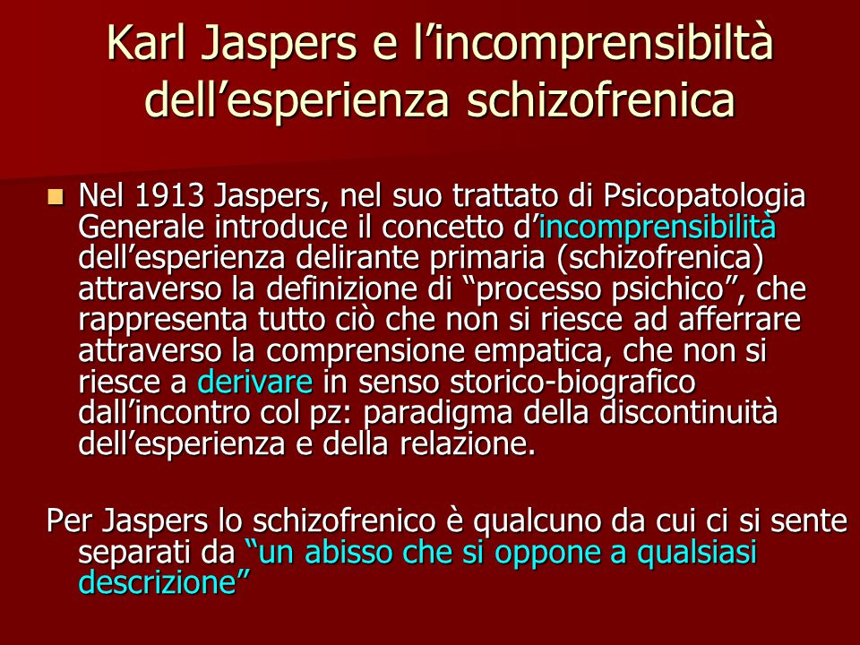 Karl Jaspers e l'incomprensibiltà dell'esperienza schizofrenica