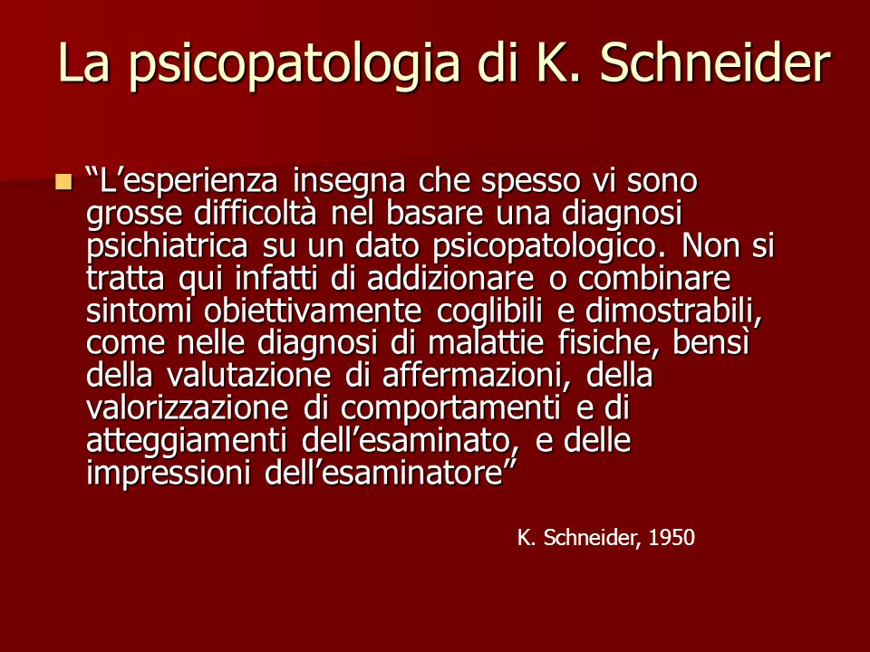 La psicopatologia di K. Schneider