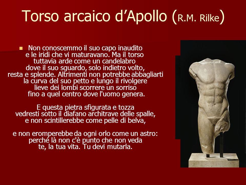 Torso arcaico d'Apollo (R.M. Rilke)
