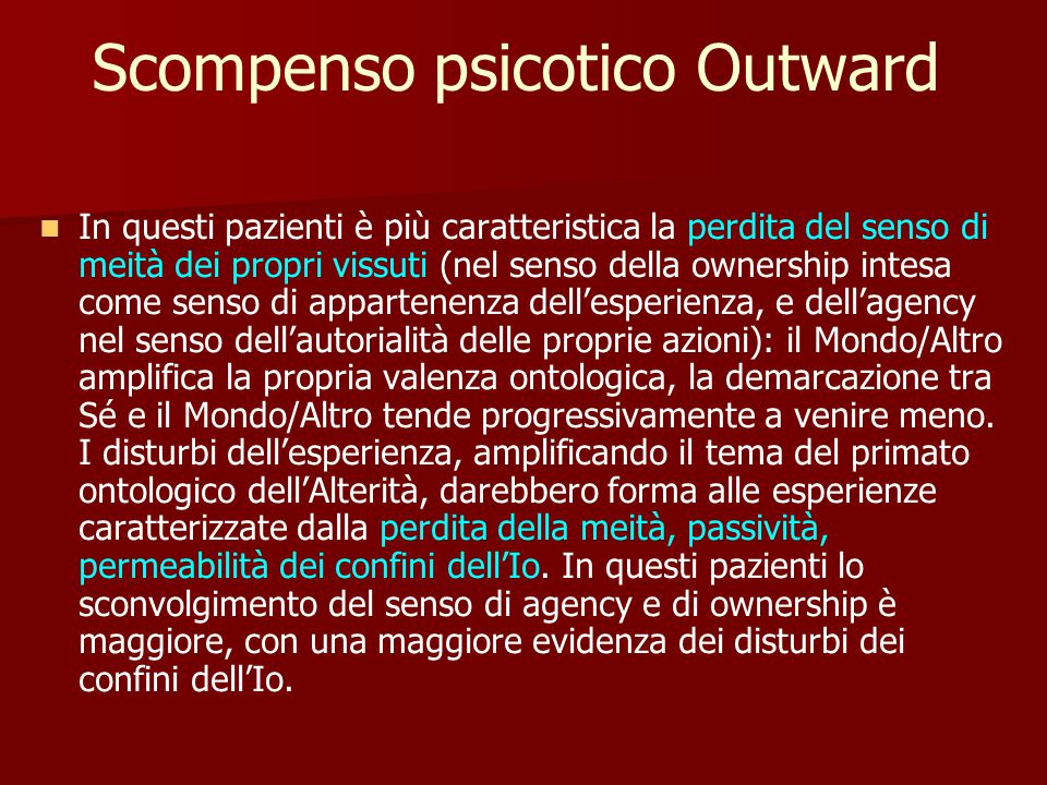 Scompenso psicotico Outward