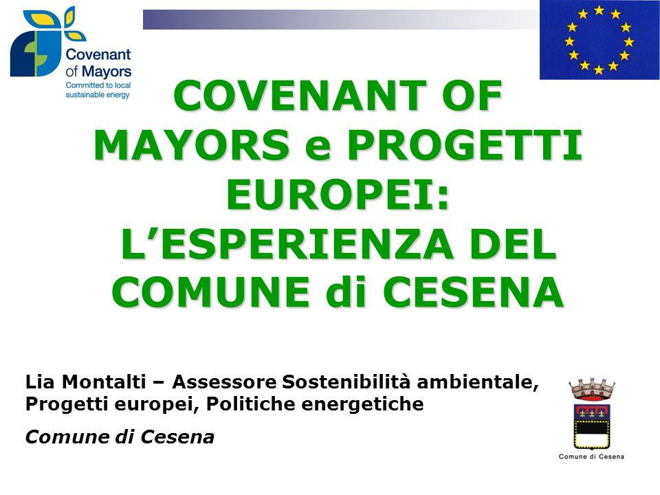 COVENANT OF MAYORS e PROGETTI EUROPEI: L'ESPERIENZA DEL COMUNE di CESENA