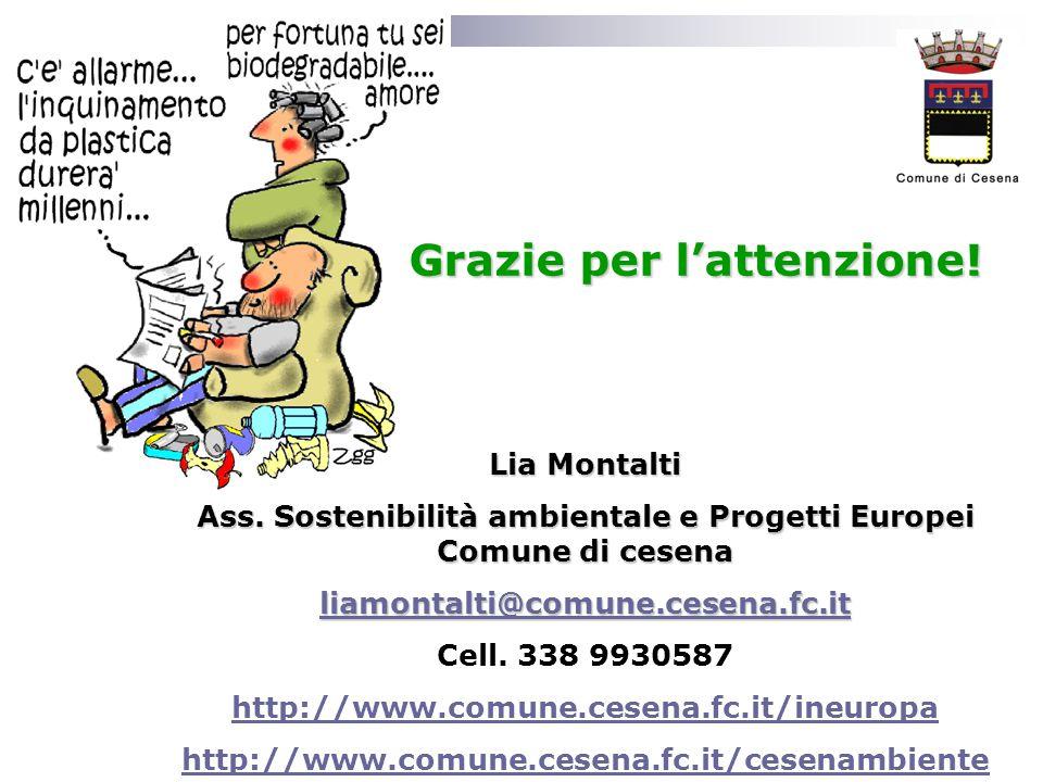 Ass. Sostenibilità ambientale e Progetti Europei Comune di cesena