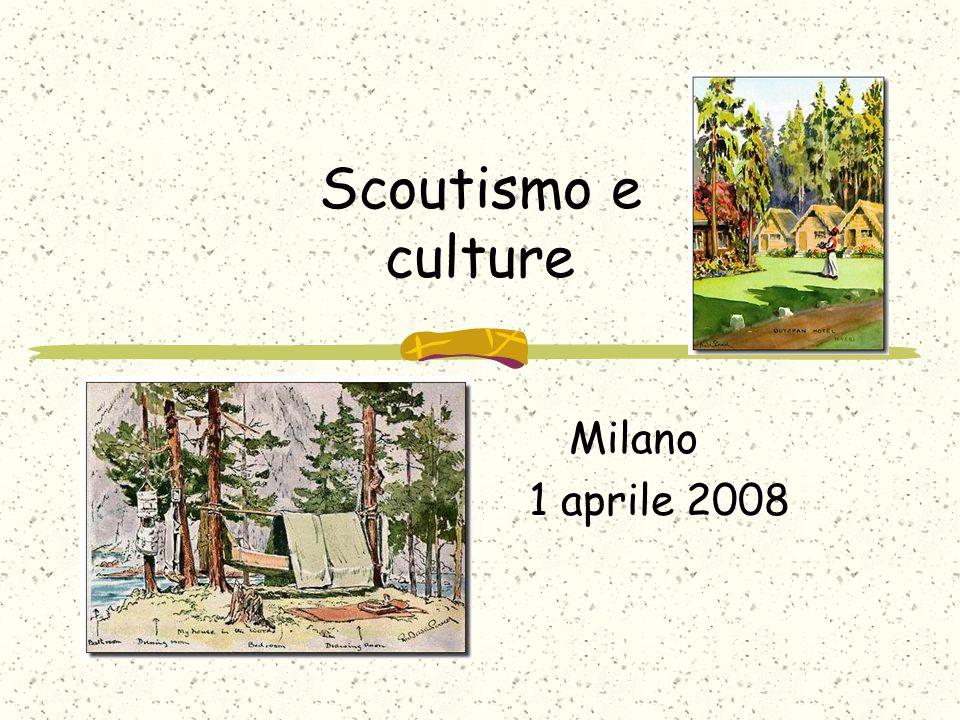 Scoutismo e culture Milano 1 aprile 2008